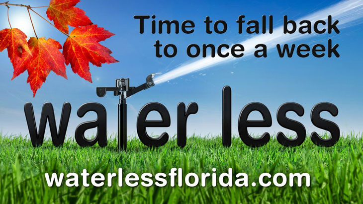 "Graphic with fall leaves and the words ""water less"" with an irrigation spigot. Includes the message: Time to fall back to once a week"" and waterlessflorida.com"